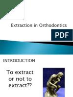 EXTRACTION IN ORTHODONTICS