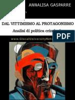 Annalisa Gasparre - Dal Vittimismo al Protagonismo
