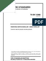 Ts_en_13369 - Ondokumlu Beton Mamuller - Genel Kurallar