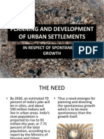 Planning and Development of Urban Settlements in Respect of Spontaneous Growth