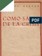 Carlos Keller - Como Salir de La Crisis