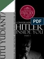 Conversations With Hitler Part i (Pesan Dari Rumah Cahaya Putu Yudiantara)
