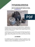 COMO CONVERTIR MOTORES CORRIENTES DE INDUCCIÓN A ALTERNADORES DE BAJAS RPM