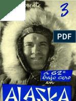 a 62 Grados Bajo Cero Alaska