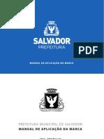 Manual de marca da Prefeitura de Salvador (2013).