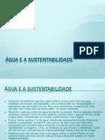 Água e a sustentabilidade