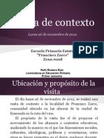 Visita de Contexto a Delegación Francisco Zarco.