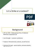 Strike or lockout