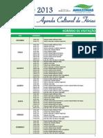 Agenda Cultural de Férias - Janeiro 2013