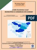 Desarrollo Económico Local. MUNICIPIOS O COMARCAS EN EUSKADI (Es) Local Economic Development. TOWNS OR COUNTIES IN THE BASQUE COUNTRY (Es)   Tokiko Ekonomi Garapena. UDALERRIAK ALA ESKUALDEAK EUSKADIN (Es)