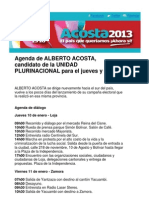Agenda de ALBERTO ACOSTA,candidato de la UNIDAD PLURINACIONAL para el jueves y viernes