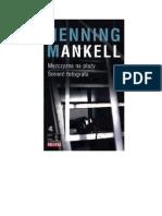 Mankell Henning - Wallander - Mężczyzna na plaży, Śmierć fotografa