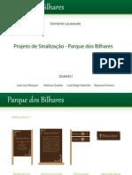 Projeto de Sinalização - Parque dos Bilhares