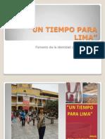 Un Tiempo Para Lima-diapositivas[1]