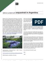 Beni Chevron Sequestrati in Argentina