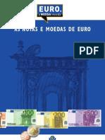 Conheça o Euro