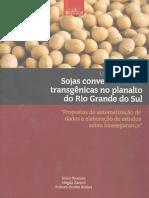 """Sojas convencionais e transgênicas no planalto do Rio Grande do Sul. """"Propostas de sistematização de dados e elaboração deestudos sobre biossegurança"""""""
