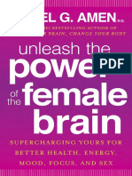 Unleash the Power of the Female Brain by Daniel G. Amen - Excerpt