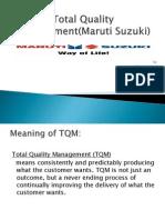 Total Quality Management(Maruti Suzuki)