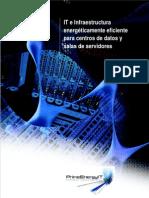 IT e Infraestructura energéticamente eficiente para centros de datos y salas de servidores