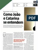 BLOCO DE ESQUERDA OS BASTIDORES DA LIDERANÇA Como João e Catarina se entendem