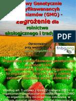 Uprawy GMO .Zagrożenia  dla rolnictwa