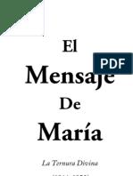 Mensaje de Maria La Ternura Divina