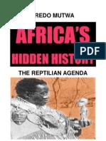 Mutwa Credo Africa's Hidden History The Reptilian Agenda