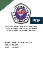 ANALISIS KASUS BAGAIMANA UPAYA AGAR BAHASA INDONESIA MENJADI TUAN RUMAH DI NEGARA SENDIRI