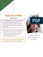 Kyle D. Quick Facts