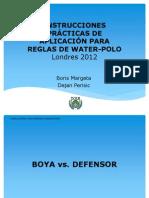 INSTRUCCIONES PRÁCTICAS DE APLICACIÓN PARA REGLAS DE WATER-POLO