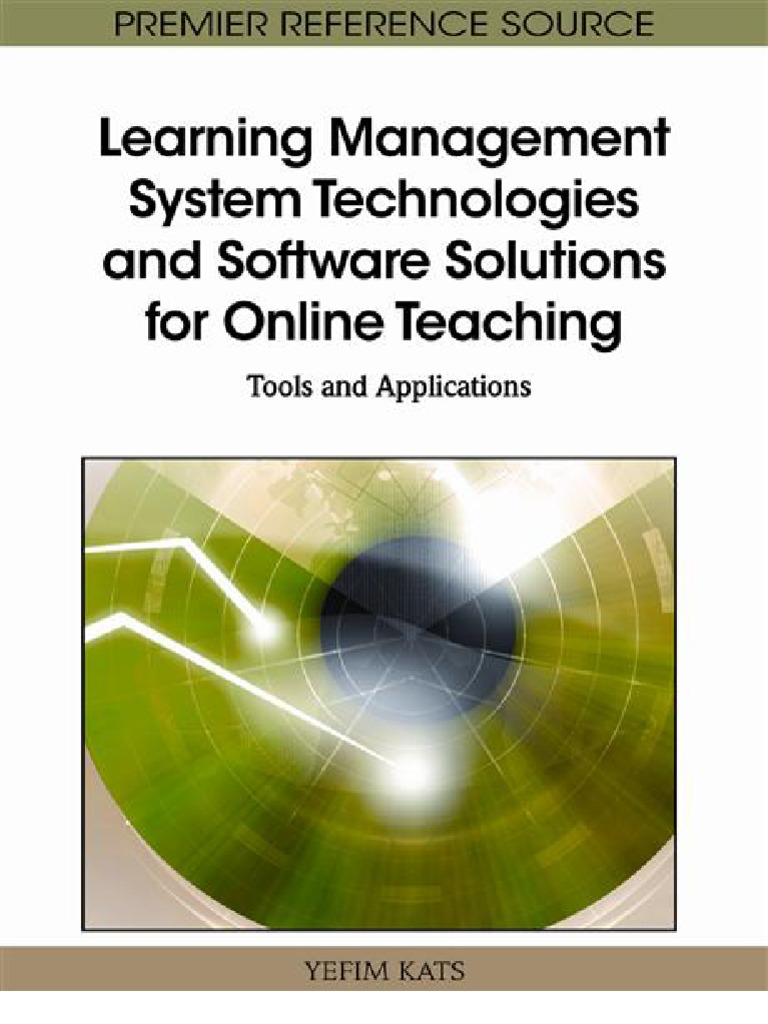Learning Management System Technologies And Software Solutions For Online Teaching Tools And Applications Educational Technology Web 2 0