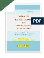 THÉORIES ET MÉTHODES EN TRAVAIL SOCIAL HUMANISTE /  HUMANISTIC SOCIAL WORK THEORIES AND METHODS / Petru Stefaroi