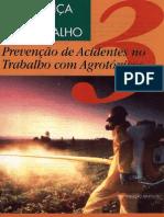 Fascículo 3 - Prevenção de Acidentes no Trabalho com Agroxóticos