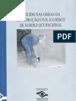 O Ruído nas Obras da Construção Civil e o Risco de Surdez Ocupacional