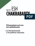 Dipesh Chakrabarty El Humanismo en La Era de La Globalizacion La Descolonizacion y Las Politicas Culturrales