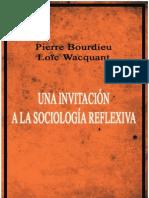 Bourdieu y Wacquant ENTERO Una Invitacion a La Sociologia Reflexiva
