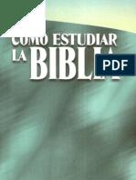 Cómo estudiar la Biblia - Jack Kuhatscheck