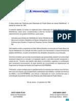 Diretrizes para Elaboração de Projeto Básico de Usinas Hidrelétricas