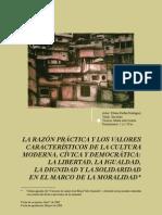 LA RAZÓN PRÁCTICA Y LOS VALORES CARACTERÍSTICOS DE LA CULTURA MODERNA, CÍVICA Y DEMOCRÁTICA: LA LIBERTAD, LA IGUALDAD, LA DIGNIDAD Y LA SOLIDARIDAD EN EL MARCO DE LA MORALIDAD