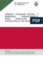 GENERO, VIOLENCIA SEXUAL Y BARRERAS OPERACIONALES PARA PROFILAXIS POST-EXPOSION AL VIH EN MEXICO.