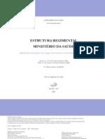 Estrutura Regimental do Ministério da Saúde em 2006