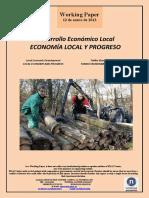 Desarrollo Económico Local. ECONOMIA LOCAL Y PROGRESO (Es) Local Economic Development. LOCAL ECONOMY AND PROGRESS (Es) Tokiko Ekonomi Garapena. TOKIKO EKONOMIA ETA AURRERAKUNTZA (Es)