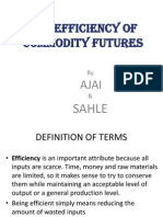 The Efficiency of Commodity Futures