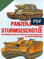 Podzun-Pallas - Panzerjäger und Sturmgeschütze. Die Bilddokumentation der Deutschen Panzerabwehrwaffen des Zweiten Weltkrieges [GERMAN-ENG.]