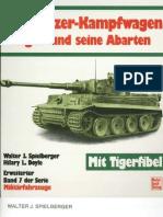 [MotorBuchVerlag Militärfahrzeuge 007] [Spielberger] Der Panzerkampfwagen Tiger und seine Abarten