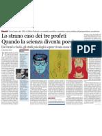 Da Freud a Sacks, Gli Studi Psicologici Sopravvivono Come Letteratura Di EMANUELE TREVI - Corriere Della Sera 12.01.2013