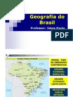 AULA 01 - GEOGRAFIA BRASIL - PROF. JAKES PAULO