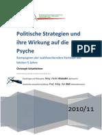 Politik und Psyche - Wahlkampf und Kampagne unter psychologischer Lupe