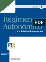 Régimen Autonómico y el ámbito de la información